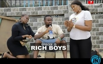 COMEDY VIDEO: Sirbalo Comedy - RICH BOYS